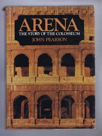 Arena, The Story of the Colosseum