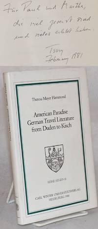 American Paradise German Travel Literature from Duden to Kisch