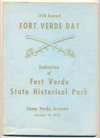 14th Annual Fort Verde Day. Dedication of Fort Verde State Historical Park. Camp Verde, Arizona. October 10, 1970