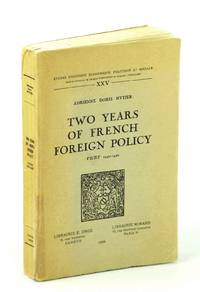 Two Years of French Foreign Policy. Vichy 1940-1942 (tudes d'histoire conom...