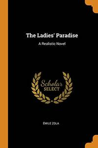 image of The Ladies' Paradise: A Realistic Novel