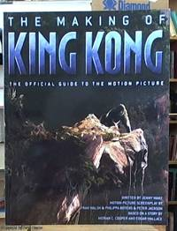 image of The Making of King Kong; The Official Guide to the Motion Picture