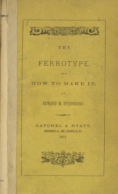 Cincinnati and Louisville: Gatchel & Hyatt, 1872. First edition. Estabrook. Small 8vo., 200 pp., adv...