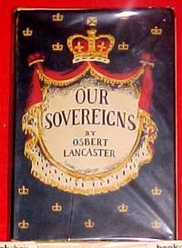 OUR SOVEREIGNS