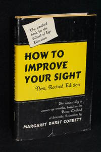 image of How to Improve Your Sight (New, Revised Edition)