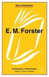 E. M. Forster : Contemporary Critical Essays