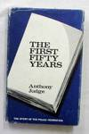 The First Fifty Years The Story of the Police Federation