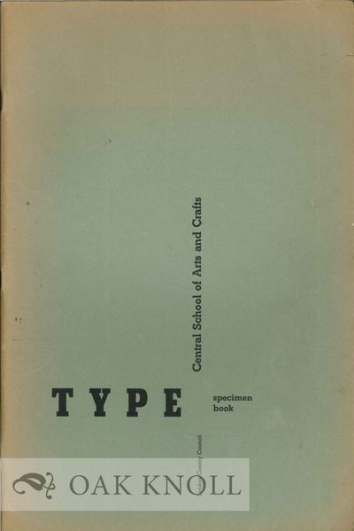 (London: Central School of Arts and Crafts), n.d.. stiff paper wrappers. Type Specimens. folio. stif...