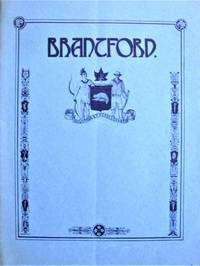 """Brantford. """"the Telephone City. """" by  E.T. Compiler Raymond - Paperback - 1st Edition - from Ken Jackson (SKU: 258384)"""