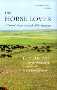 image of The Horse Lover; A Cowboy's Quest to Save the Wild Mustangs