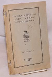 The Corps of Engineers Technical and Supply Functions in Peace