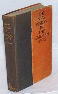 The new vision in the German arts