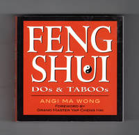 Feng Shui Dos & Taboos. Foreword by Grand Master Yap Cheng Hai