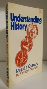 UNDERSTANDING HISTORY: MARXIST ESSAYS