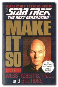 image of Make It So Leadership Lessons from Star Trek: the Next Generation