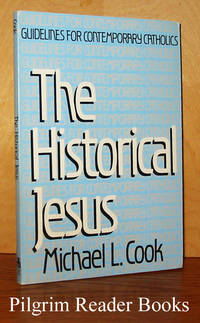 The Historical Jesus; Guidelines for Contemporary Catholics.