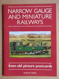 Narrow Gauge and Miniature Railways from Old Picture Postcards.