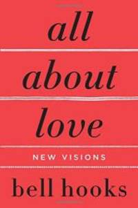 image of All About Love: New Visions