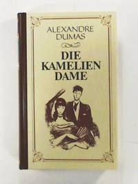 Die Kameliendame by Alexandre Dumas - Hardcover - 1998 - from Leserstrahl and Biblio.com