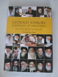 Gedolei Yisroel, Portraits of Greatness