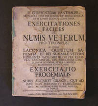 Exercitationes Faciles de Numis Veterum Pro Tyronibus by P. Chrysostomi Hanthaler - First - 1735 - from SRG Antiquarian Books (SKU: 17350000320)