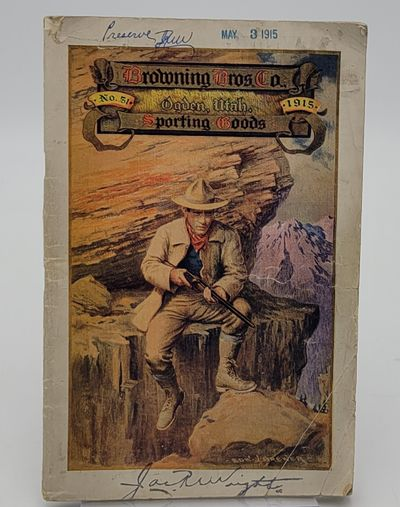 Ogden, Utah.: Browning Brothers Co., 1915. Color pictorial stapled wraps. . Good plus, light soiling...