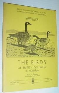 image of The Birds of British Columbia (6) Waterfowl - Handbook No. 15