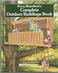 Image for PERCY BLANDFORD'S COMPLETE OUTDOOR BUILDINGS BOOK
