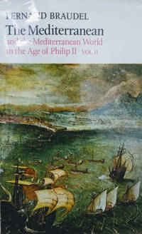 The Mediterranean and the Mediterranean World in the Age of Philip II  (Vol. II Only)