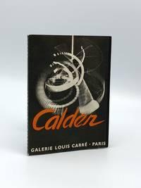 Alexander Calder: Mobiles, Stabiles, Constellations