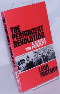 image of The permanent revolution and results and prospects. Introduction by Peter Camejo