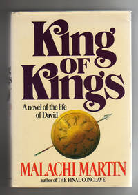 KING OF KINGS.  A novel of the life of David