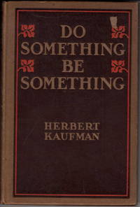 Do Something! Be Something!: A New Philosophy of Human Efficiency