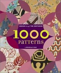 1,000 Patterns : Design Through the Centuries