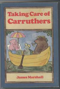 TAKING CARE OF CARRUTHERS