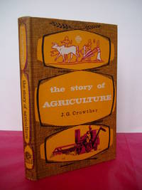 THE STORY OF AGRICULTURE