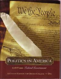 image of Politics In America Custom Edition for Odessa College GOVT 2305 Federal  Government