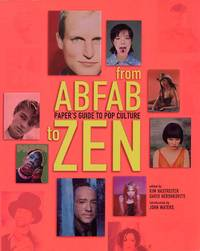From Abfab To Zen. Paper's Guide To Pop Culture