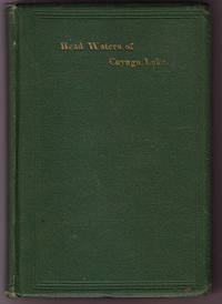 The Scenery of Ithaca and the Head Waters of the Cayuga Lake as Portrayed by Different Writers and Edited by the Publisher