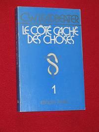 Le Côté Caché des Choses - tome 1