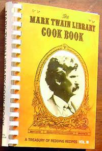 Mark Twain Library CookBook: A Treasury of Redding Recipes, Vol. III