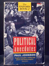 The Oxford Book of Political Anecdotes