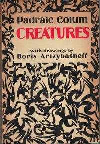 Creatures by Padriac Collum; With drawings by Boris Artzybasheff
