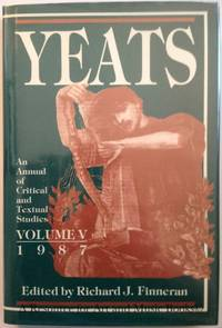 Yeats: An Annual of Critical & Textual Studies, 1987 (Yeats)