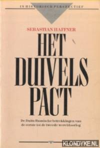 Het Duivelspact. De Duits-Russische betrekkingen van de eerste tot de tweede wereldoorlog