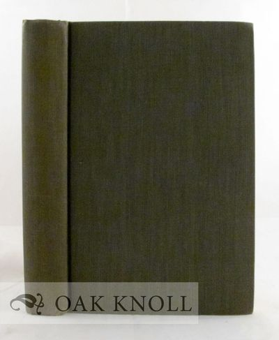 Hamden: The Shoe String Press, 1961. cloth. 8vo. cloth. xvi, 464, (2) pages. With a Foreword by Wayn...
