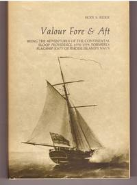 Valour fore & aft, being the adventures of the continental sloop Providence, 1775-1779,...