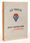 View Image 1 of 4 for HISTORY OF THE 43d SIGNAL HEAVY CONSTRUCTION BATTALION FROM ACTIVATION TO V-J DAY (7 FEBRUARY 1944 T... Inventory #WRCAM55496