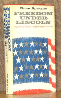 FREEDOM UNDER LINCOLN