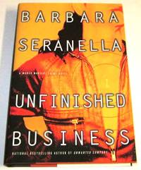 Unfinished Business (signed 1st)